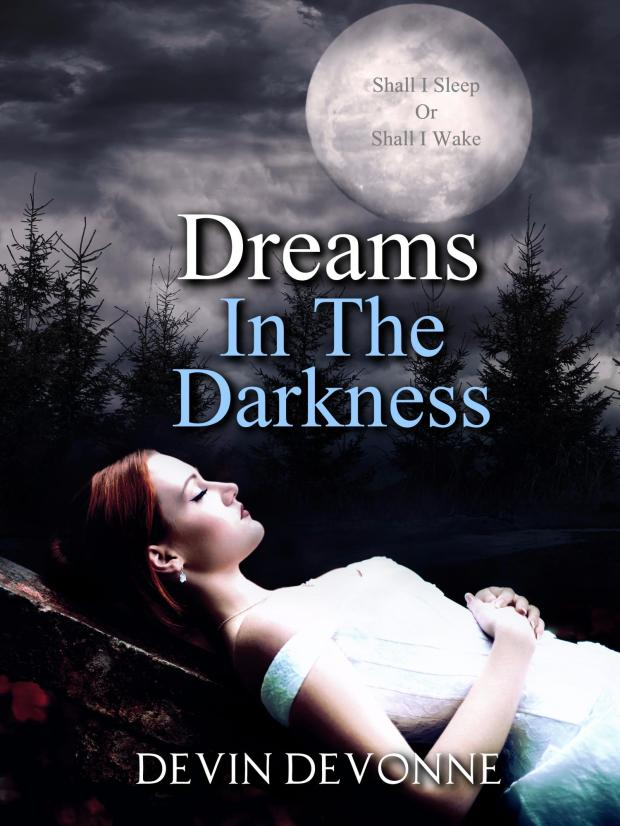 Dreams in The Darkness